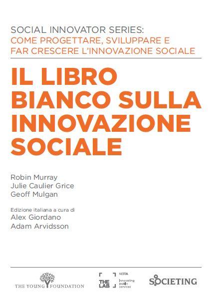 Il libro bianco sull'innovazione sociale (free download) via @societing_sc