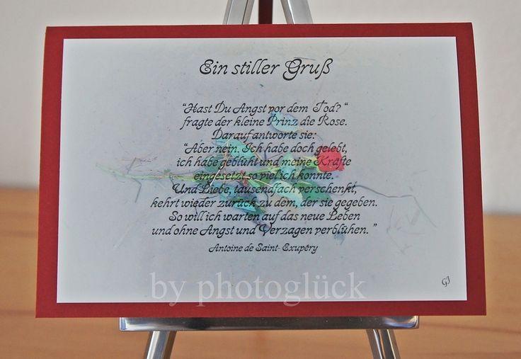 """*Ein stiller Gruß*+    """"Hast Du Angst vor dem Tod?"""" fragte der kleine Prinz die Rose.    Beileidskarte mit einem Spruch von Antoine de Saint-Exupér..."""