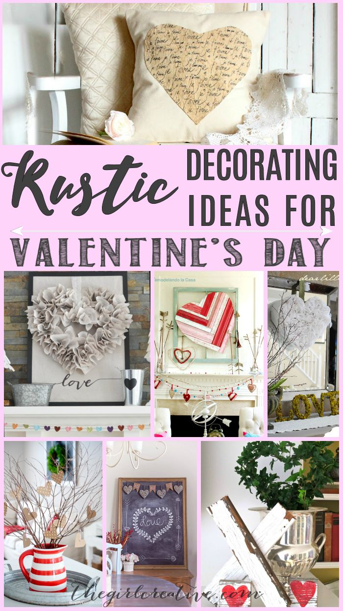 Ideas On Decorating Your Home Part - 44: Rustic Decorating Ideas For Valentineu0027s Day