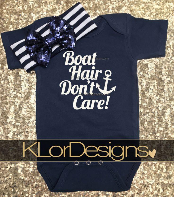 Boat Hair Don't Care onesie, Nautical baby onesie, Baby Girl Onesie, Anchor onesie, baby shower gift, Summer baby outfit, Patriotic Onesie by KLorDesigns www.klordesigns.com