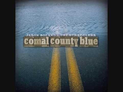 Jason Boland & The Stragglers - Comal County Blue