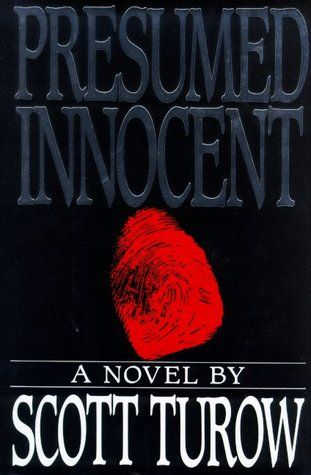 "Presumed Innocent by Scott Turow...one of my favorite ""who dunnits"" of all time."