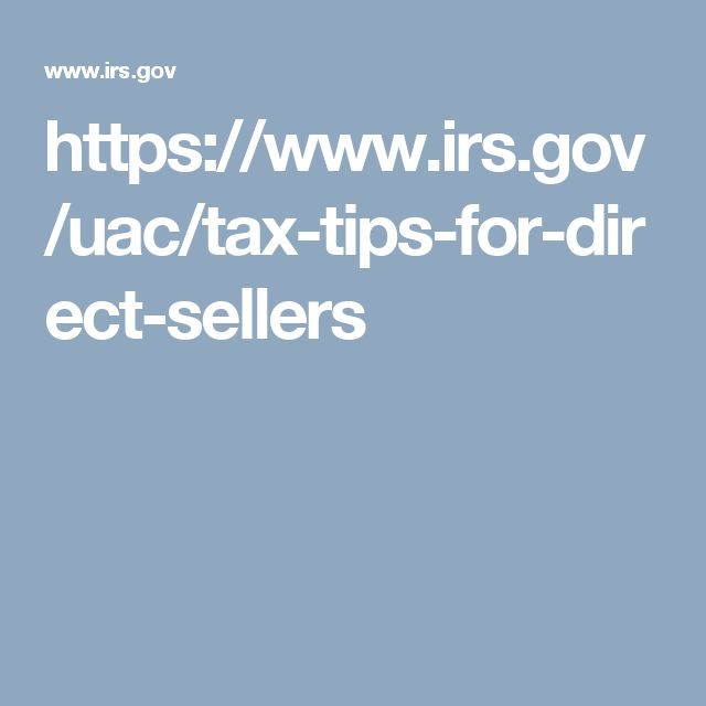 https://www.irs.gov/uac/tax-tips-for-direct-sellers