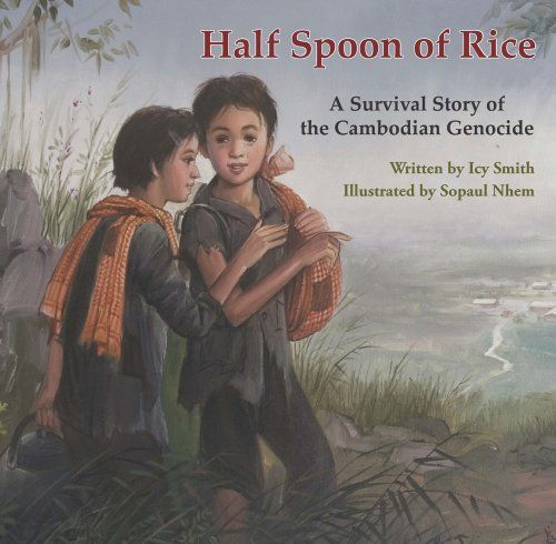 Half Spoon of Rice: A Survival Story of the Cambodian Genocide by Icy Smith http://www.amazon.com/dp/098216758X/ref=cm_sw_r_pi_dp_zikfvb1P4KYVV