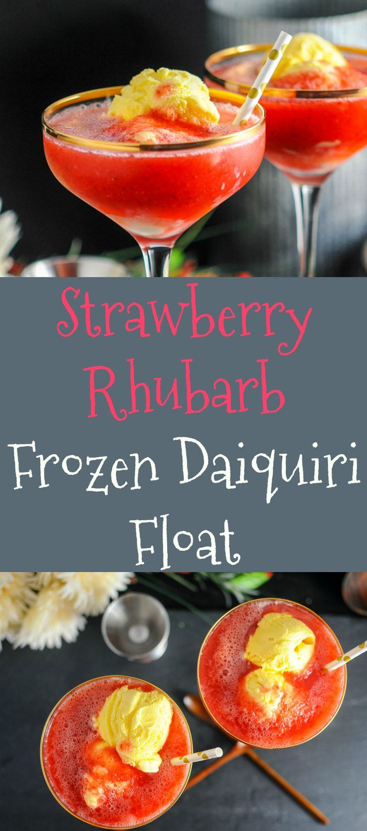 Strawberry Rhubarb Frozen Daiquiri Ice Cream Float  Recipe, dessert, strawberries, cocktails, craft cocktail, easy, blender, alcohol, rum, lime juice, drinks, summer, ice cubes, boozy