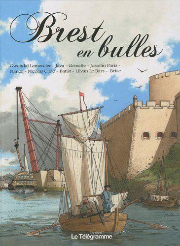 Brest en bulles de Gwendal Lemercier http://www.amazon.fr/dp/2848332417/ref=cm_sw_r_pi_dp_ICKBub163WEK1
