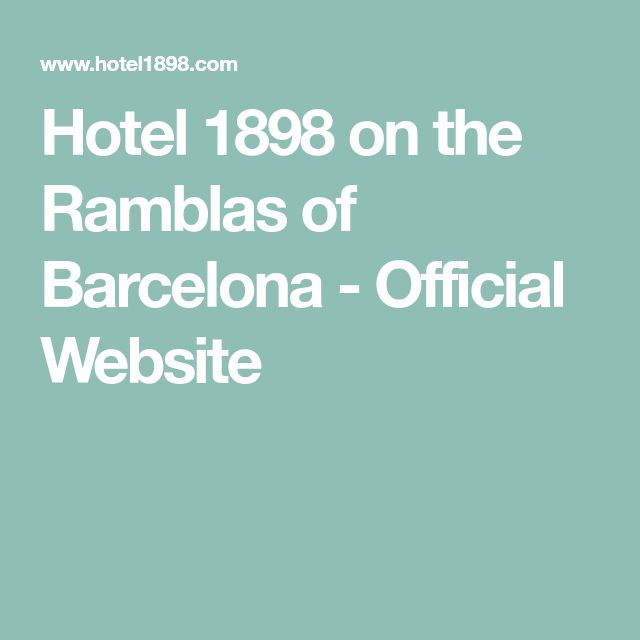 Hotel 1898 on the Ramblas of Barcelona - Official Website
