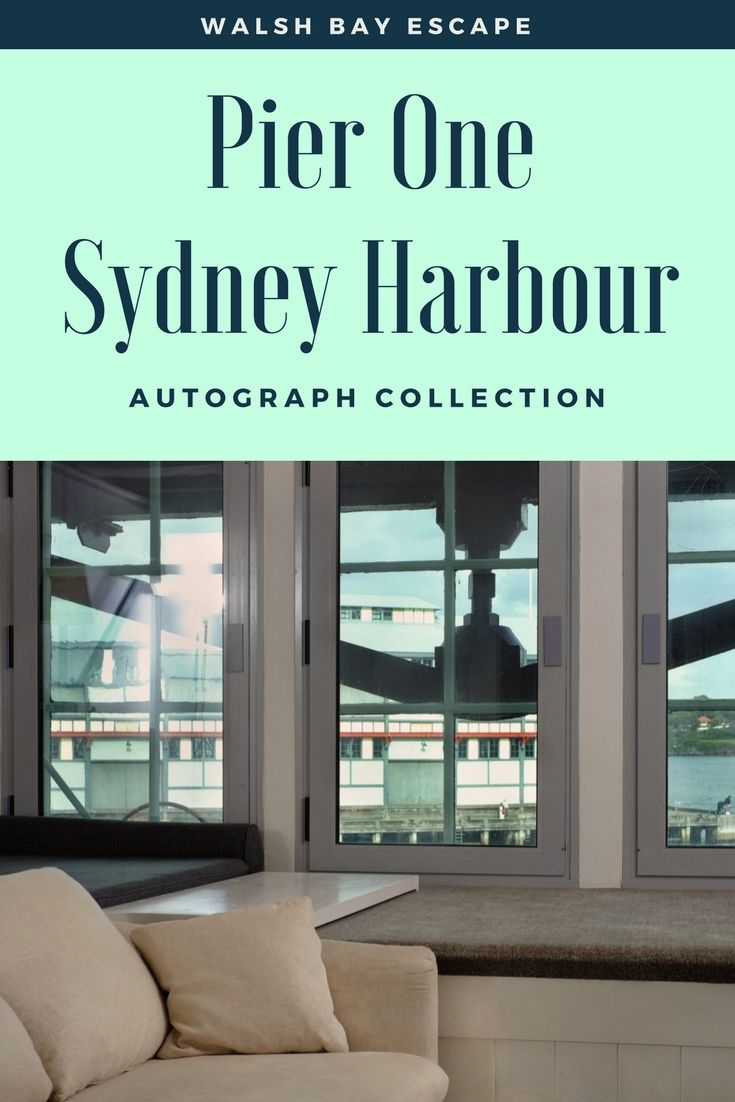 Walsh Bay Escape At Pier One Sydney Harbour Autograph Collection Luxury Hotels Most Luxurious Hotels Hotel Reviews Best Boutique Hotels