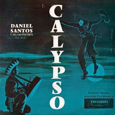 el oasis musical,,,,,,: DANIEL SANTOS  Y  SUS CALYPSO BOYS