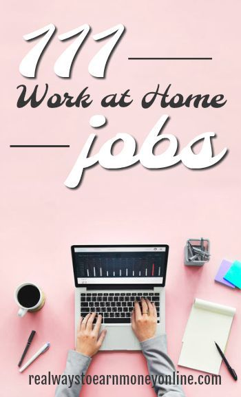 Are you looking for work from home jobs? Here is a list of 111 of them!