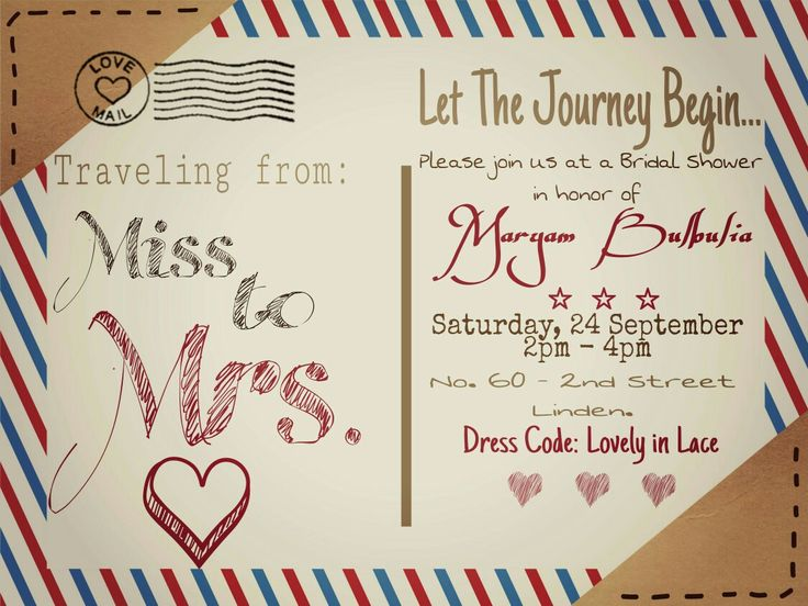 Travel themed Bridal Shower - traveling from miss to mrs. This was a template that i decided to mess around with. It actually came out really nice.