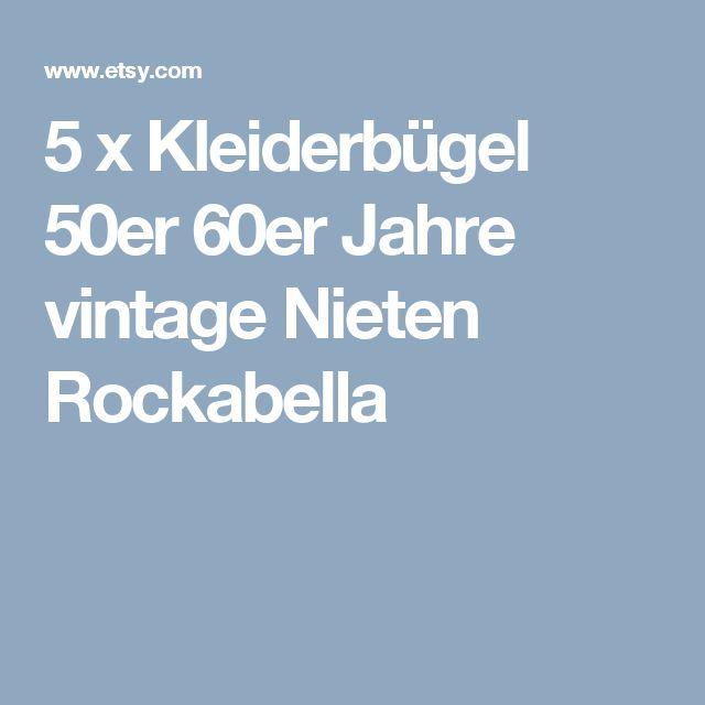 5 x Kleiderbügel  50er 60er Jahre vintage  Nieten Rockabella