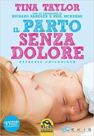 Il Parto senza Dolore http://www.blogfamily.it/24231_il-parto-senza-dolore/