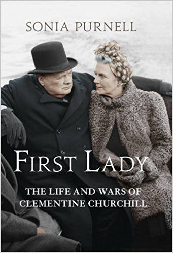 First Lady: The Life and Wars of Clementine Churchill: Sonia Purnell: 9781781313060: Amazon.com: Books