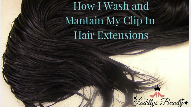 How I Wash & Mantain My Clip IN Hair Extensions