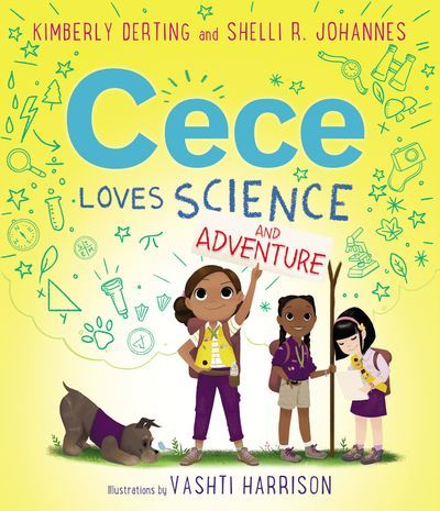 Cece Loves Science and Adventure - Kimberly Derting ...