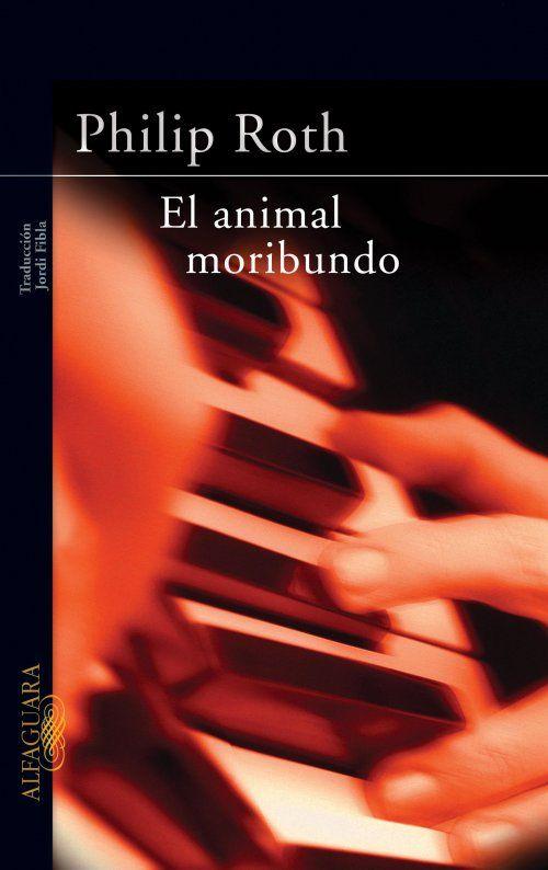 En ENERO DE 2015 leemos EL ANIMAL MORIBUNDO, DE PHILIP ROTH (2001). También podéis ver la versión cinematográfica que realizó Isabel Coixet en 2008 con el título de Elegy.