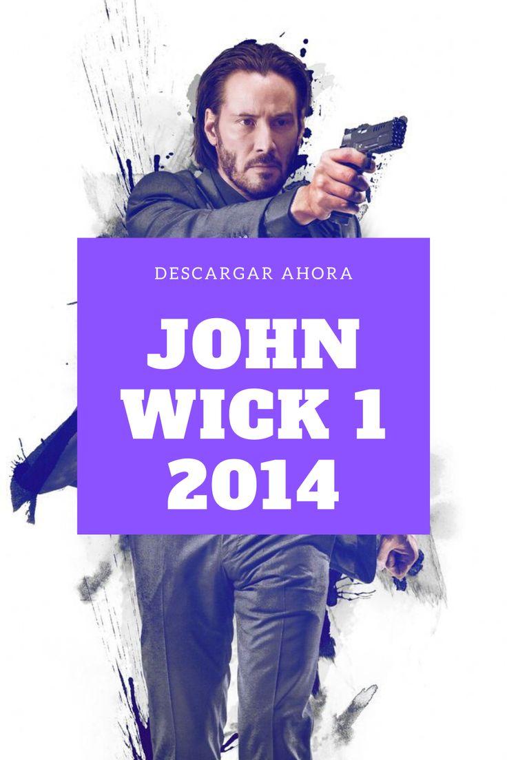 Descargar Pelicula John Wick 1 Completa Espanol Latino John Wick Peliculas Descargar Pelicula