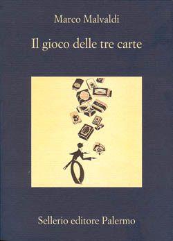 Il gioco delle tre carte - Marco Malvaldi - 450 recensioni su Anobii