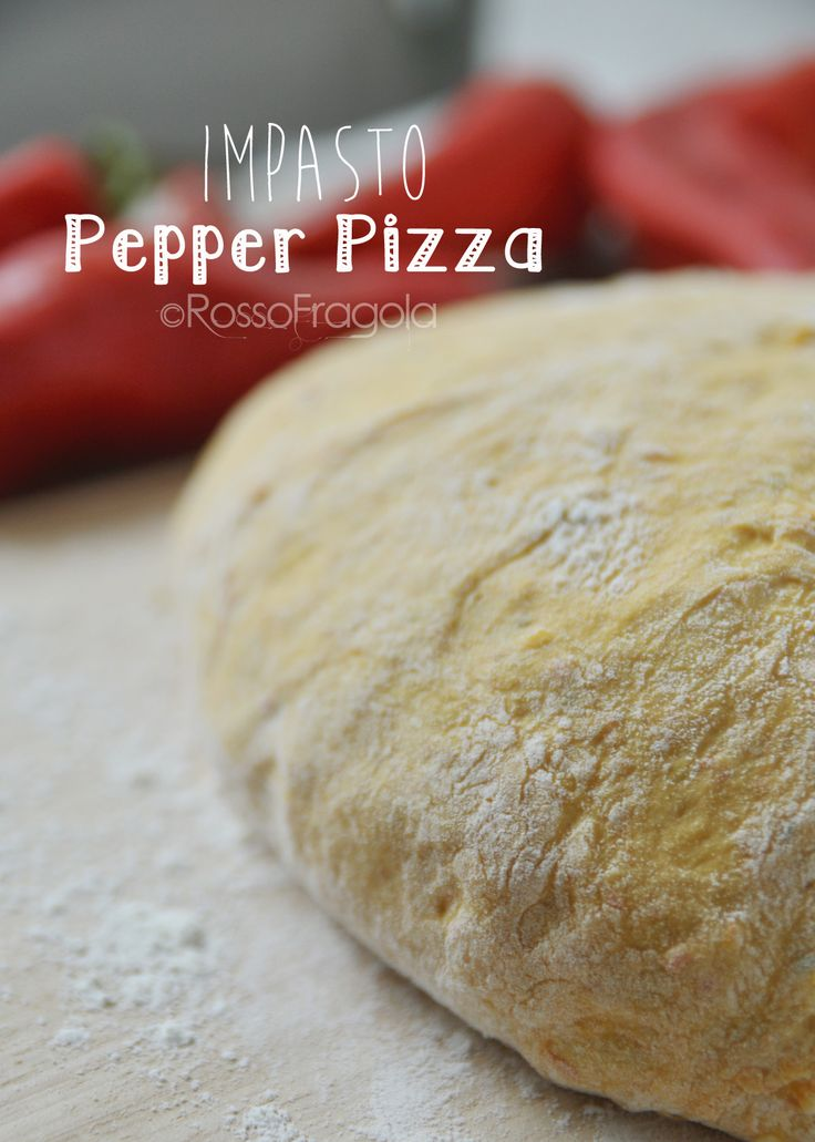 pepper pizza impasto ©RossoFragola
