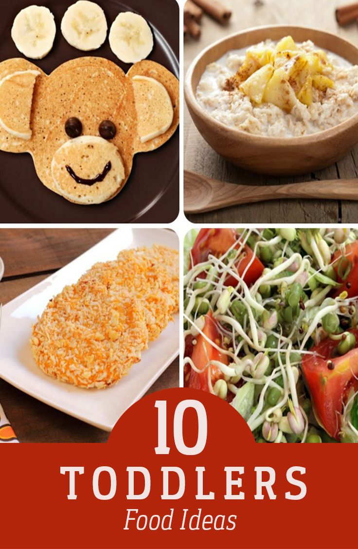 10 Yummy Food Ideas For Toddlers