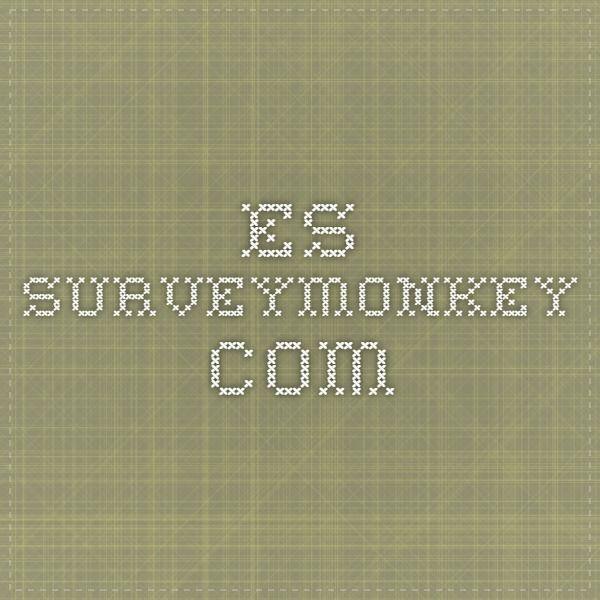 HACER ENCUESTAS GRATIS ! es.surveymonkey.com
