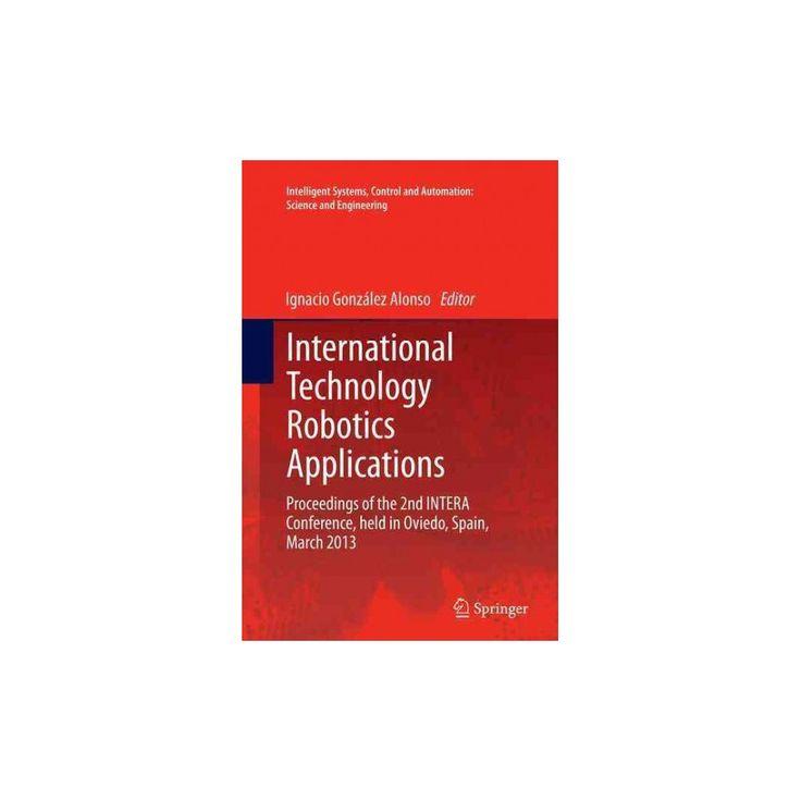 International Technology Robotics Applications : Proceedings of the 2nd Intera Conference (Reprint)