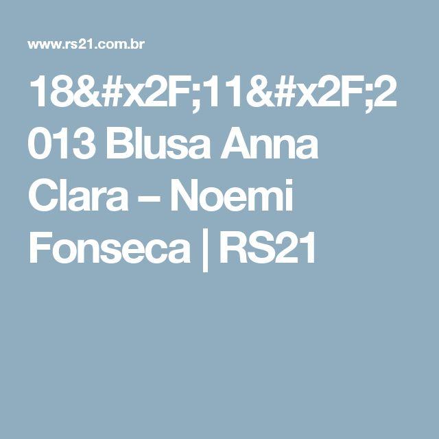 18/11/2013  Blusa Anna Clara – Noemi Fonseca | RS21