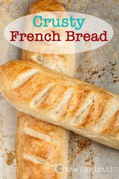 Crusty French Bread - Better than anything store-bought. Crispy golden crust. Chewy soft center. Perfect for soup dunking or slathering with butter.