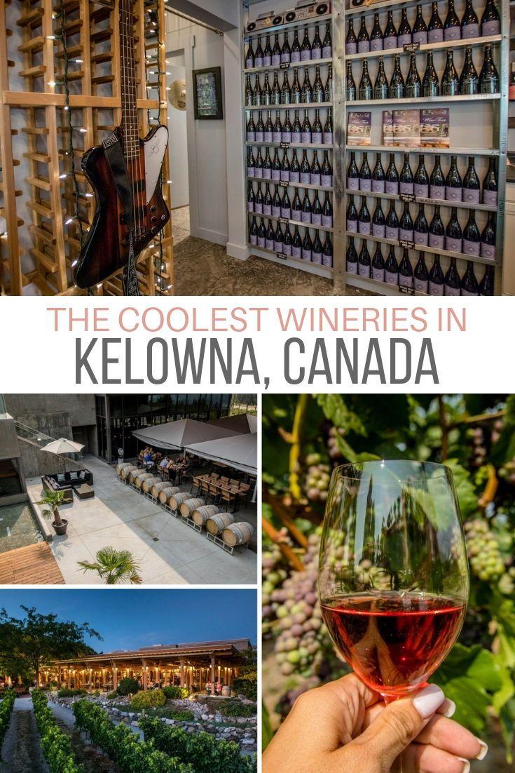 Cool Kelowna Vineyards To Visit During An Okanagan Wine Tour In