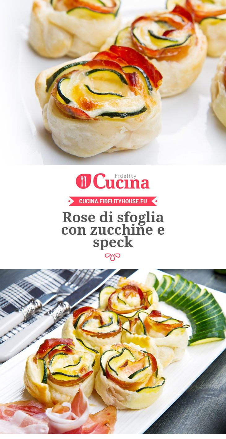 Rose di sfoglia con #zucchine e #speck