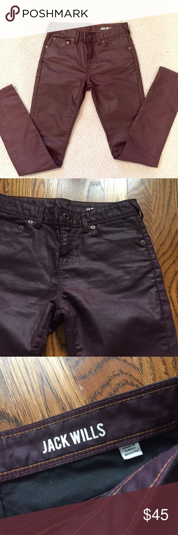 Jack wills Coated jeans Worn once to Maroon5 concert in NYC. Excellent condition. Premium quality. W25. Coated (waxed) denim. Burgundy color. Skinny Jack Wills Jeans Skinny