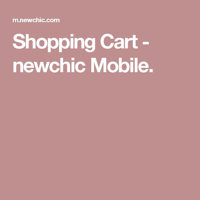 Shopping Cart - newchic Mobile.