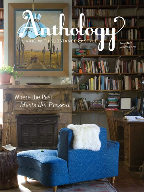 Anthology Magazine Issue No. 2, Where the Past Meets the Present. Cover by Kelly Ishikawa, Paula Smail's home by Kelly Ishikawa - See more at: http://anthologymag.com/blog3/2011/02/07/issue-no-2-winter-2011/#sthash.vnrBVZDL.dpuf