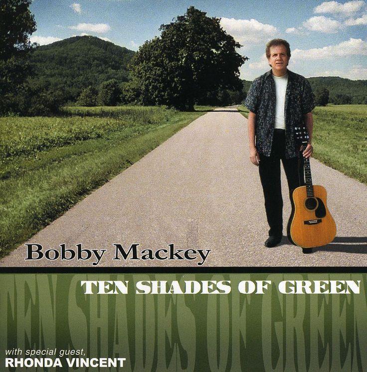 Bobby Mackey - Ten Shades Of