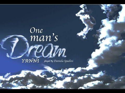 One man's dream Yanni cover
