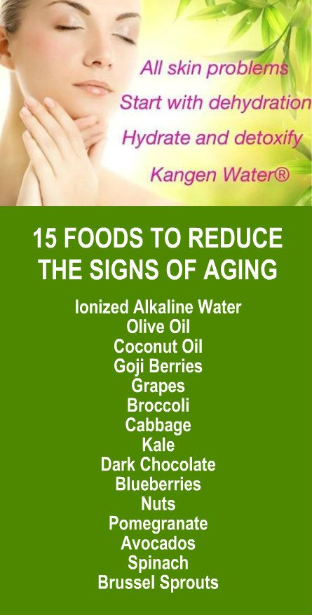 15 Foods To Reduce The Signs of Aging: Ionized alkaline water, olive oil, coconut oil, goji berries, grapes, broccoli, cabbage, kale, dark chocolate, blueberries, nuts, pomegranate, avocados, spinach, brussel sprouts. Learn more about the anti-aging skin care benefits of alkaline rich Kangen Water; it's hydrogen rich, antioxidant loaded, ionized water that heals your skin from the inside out. It's the healthiest water in the world. Change your water, change your life.