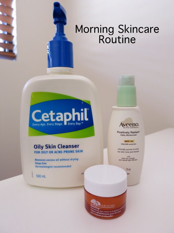 skincare routine combination oily skin, cetaphil oily skin cleanser, aveeno, origins ginzing, cystic acne, morning skincare routine