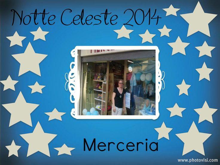 Merceria #notteceleste
