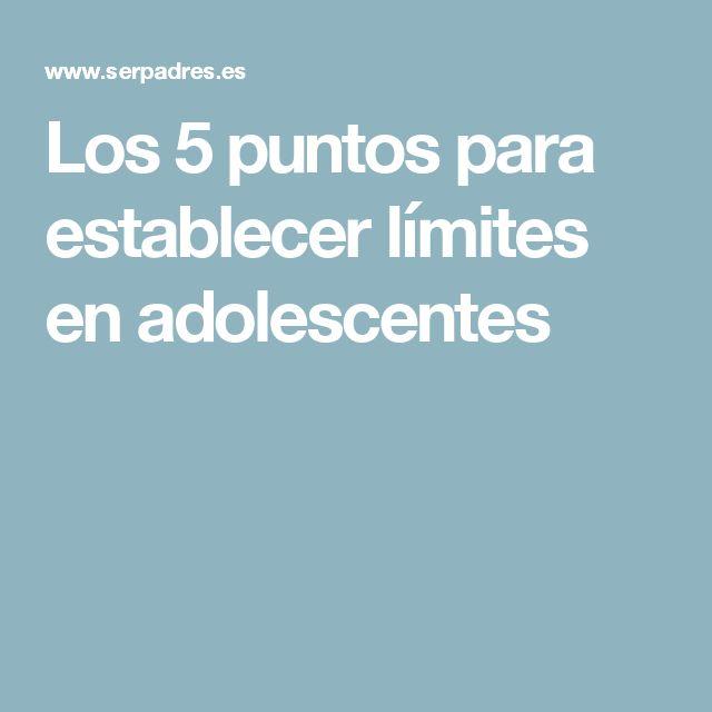 Los 5 puntos para establecer límites en adolescentes