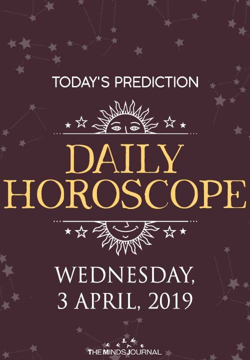 Your Daily Predictions for Wednesday, April 3, 2019