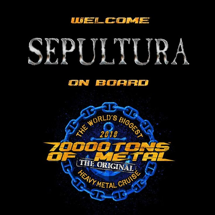 Rise up, Sepulnation! Please welcome Brazilian metal maniacs SEPULTURA for their first appearance on board 70000TONS OF METAL, The Original, The World's Biggest Heavy Metal Cruise! #70000TONS