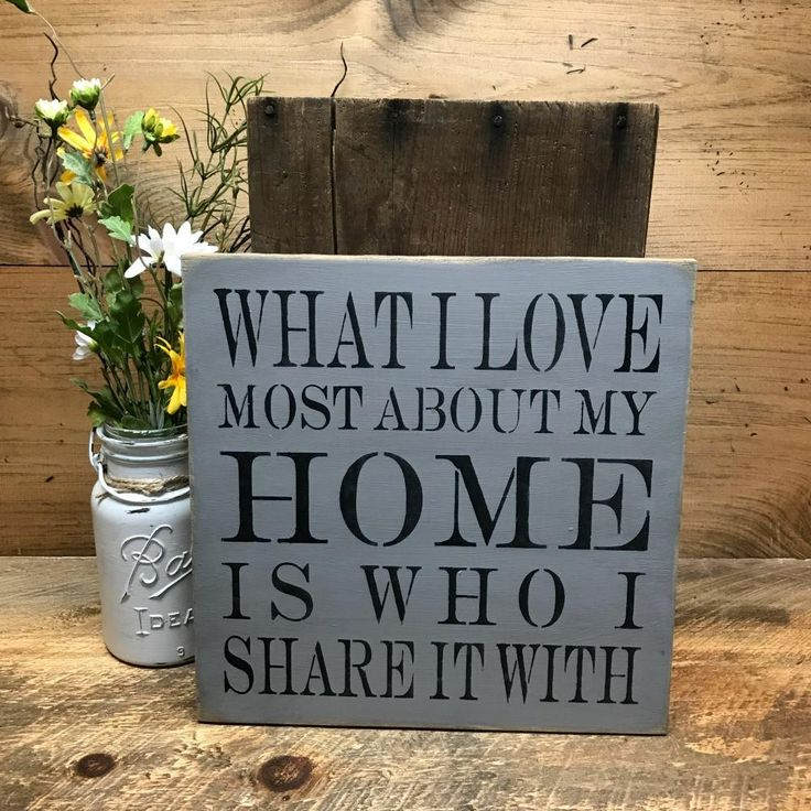 House Sign, What I Love Most About My Home Is Who I Share It With, Housewarming Gift