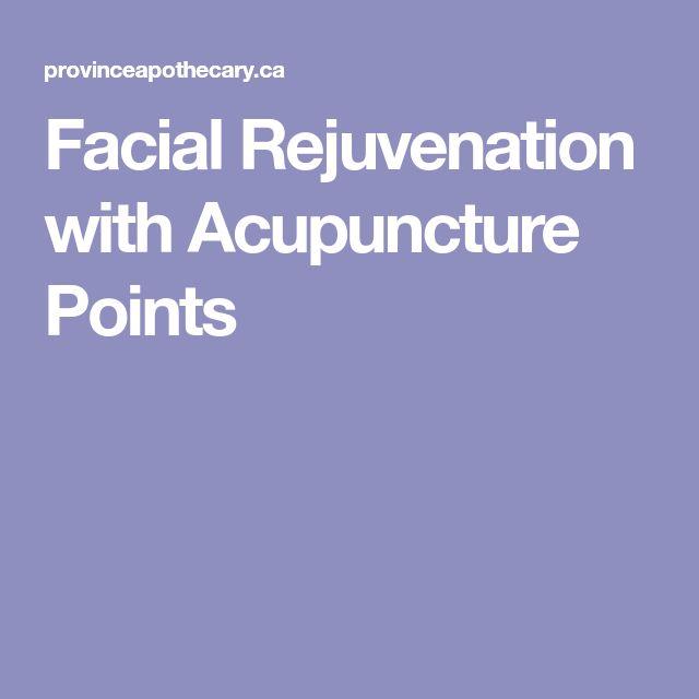 Facial Rejuvenation with Acupuncture Points