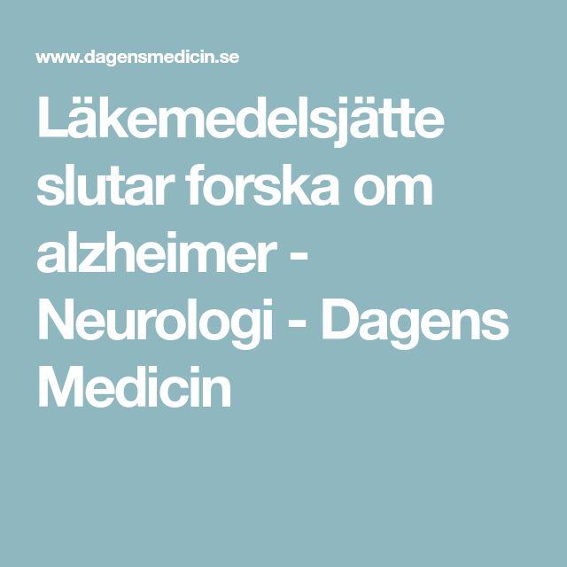 Läkemedelsjätte slutar forska om alzheimer - Neurologi - Dagens Medicin