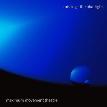 missing - the blue light