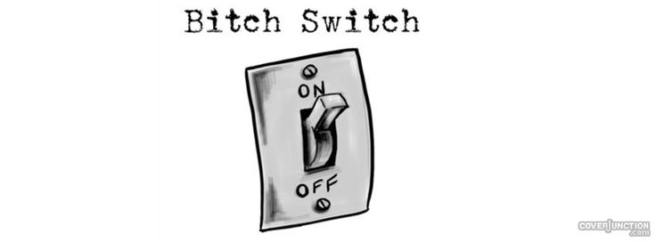 Bitch Switch Facebook Cover