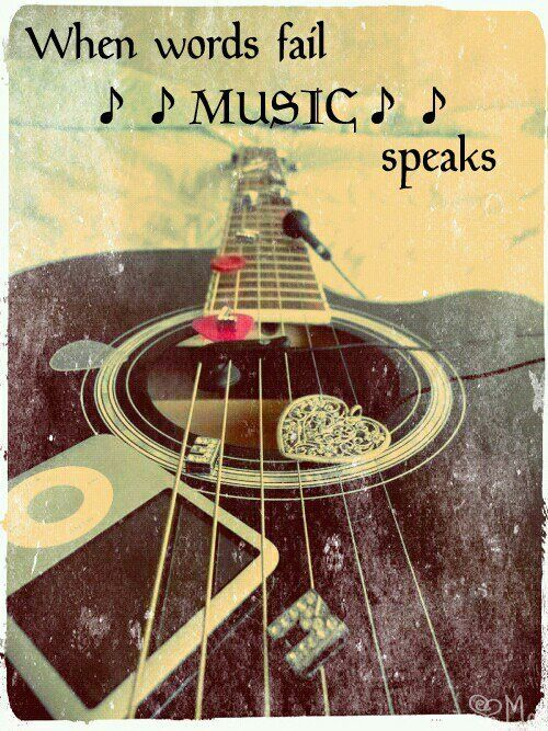 when words fail; Music Speaks