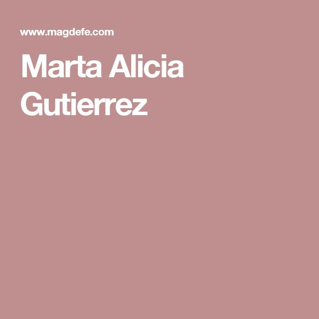 Marta Alicia Gutierrez