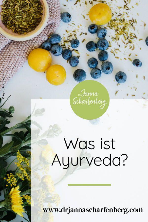 Der Begriff Ayurveda bedeutet die Wissenschaft des Lebens und ist nicht nur ein … – Sei glücklich, nicht perfekt!